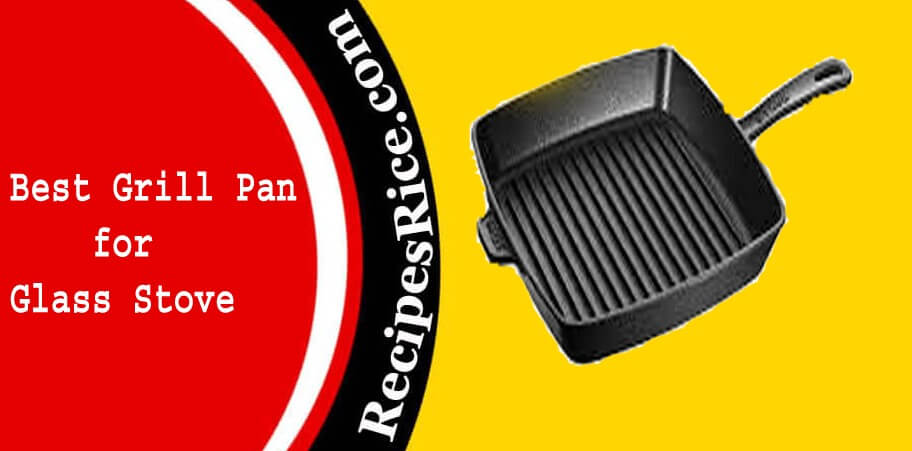 best grill pan for glass cooktop